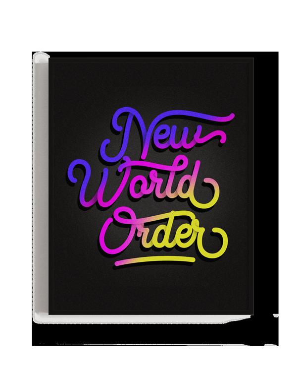 Ilustración con un lettering que pone New world order